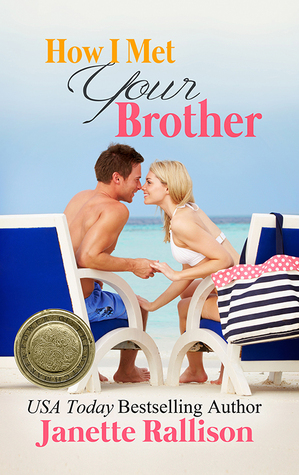 How I Met Your Brother by Janette Rallison thumbnail