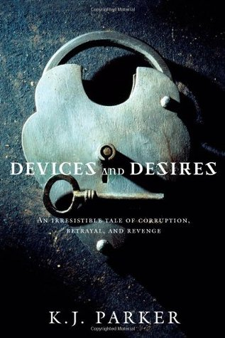 Devices and Desires(Engineer Trilogy 1)