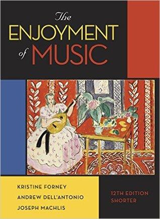 The Enjoyment Of Music Essential Listening Edition Pdf