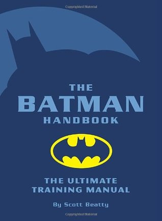 The Batman Handbook by Scott Beatty