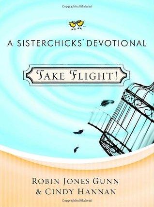 Take Flight! by Robin Jones Gunn
