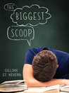 The Biggest Scoop by Gillian St. Kevern
