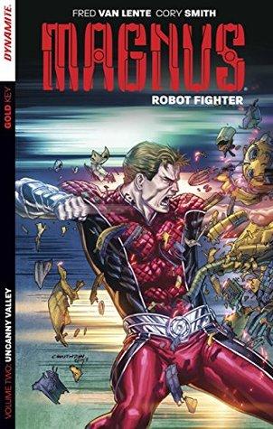 Magnus: Robot Fighter Vol 2 - Uncanny Valley