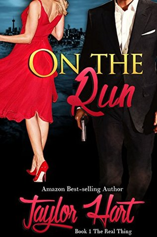 On The Run (The Real Thing #1)