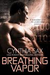 Breathing Vapor (Cyborg Sizzle, #2)