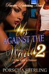 Us Against the World 2 by Porscha Sterling