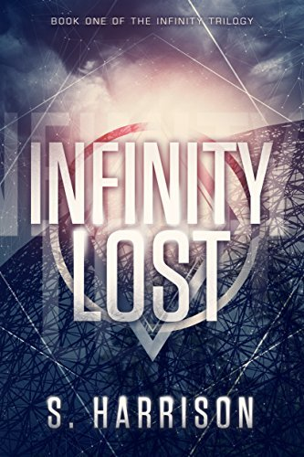 Infinity Lost (The Infinity Trilogy #1)