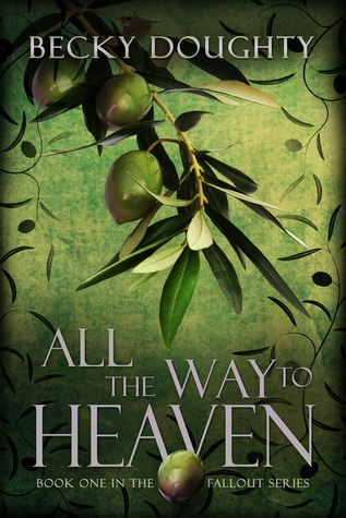 All the Way to Heaven (Fallout Series #1)
