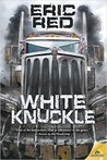 White Knuckle by Eric Red