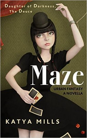 Maze (Daughter of Darkness, #2)