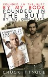 """Pounded In The Butt By My Book """"Pounded In The Butt By My Own... by Chuck Tingle"""