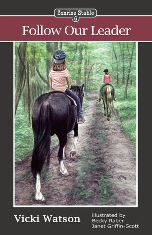 Follow Our Leader (Sonrise Stable #6)