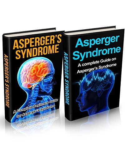 Aspergers Syndrome : Aspergers Box Set (2 in 1): A Complete Aspergers Cure Guide (Aspergers, Aspergers Syndrome, Aspergers in Adults, Aspergers Kids, Aspergers ... Aspergers Syndrome in Adults)