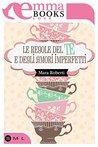 Le regole del tè e degli amori imperfetti