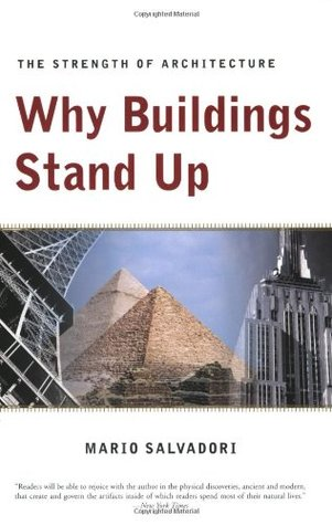 Why Buildings Stand Up by Mario Salvadori