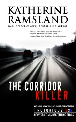The Corridor Killer (Notorious USA: Delaware)