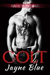 Colt (Great Wolves Motorcycle Club, #3)