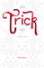 Trick by Natalia Jaster