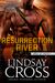 Resurrection River (Men of Mercy #2)