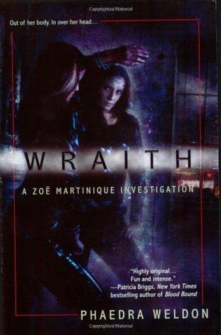 Wraith by Phaedra Weldon