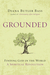 Grounded: Finding God in th...