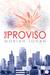 The Proviso, Director's Cut