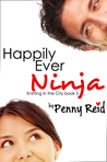 Happily Ever Ninja (Knitting in the City, #5)