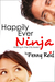 Happily Ever Ninja
