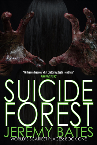 Suicide Forest (World's Scariest Places #1)