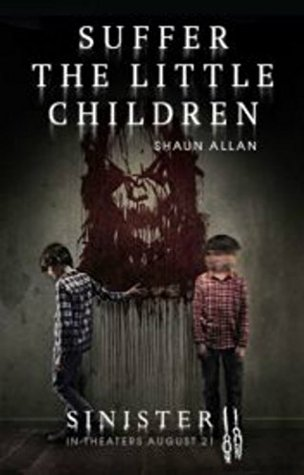 Suffer the Little Children (Sinister 2)