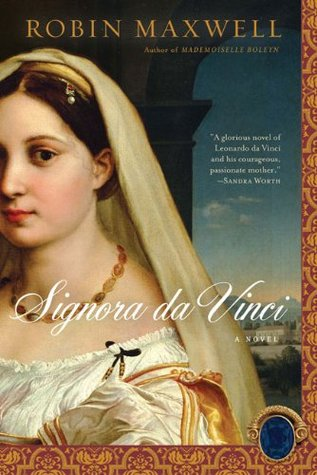 Signora Da Vinci by Robin Maxwell