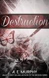 Destruction (The Distraction Trilogy, #2)