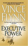 Executive Power (Mitch Rapp, #6)
