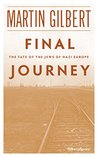 Final Journey: The Fate of the Jews in Nazi Europe