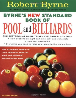 Byrne's New Standard Book of Pool and Billiards by Robert Byrne