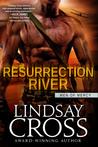 Resurrection River by Lindsay Cross