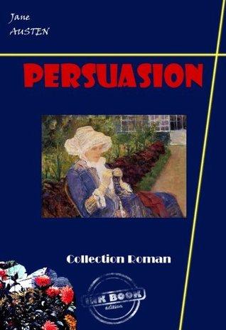 Persuasion: édition intégrale