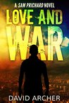 Love and War (Sam Prichard, #3)
