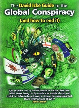 La conspiración mundial y como acabar con ella / the david icke.