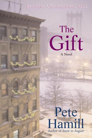 The Gift by Pete Hamill