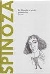 Spinoza: La filosofía al modo geométrico (Biblioteca Descubrir la Filosofía, #20)