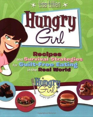 Hungry Girl by Lisa Lillien