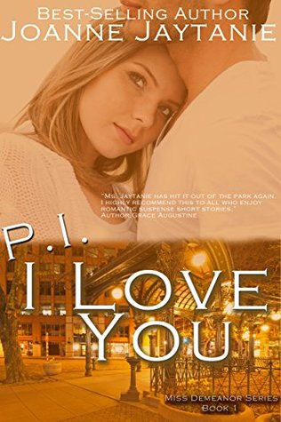 P.I. I Love You(Miss Demeanor 1)
