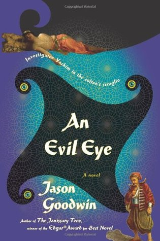An Evil Eye (Yashim the Eunuch, #4)