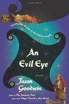 An Evil Eye (Yashim the Eunuch, #4)