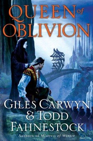 Queen of Oblivion by Giles Carwyn