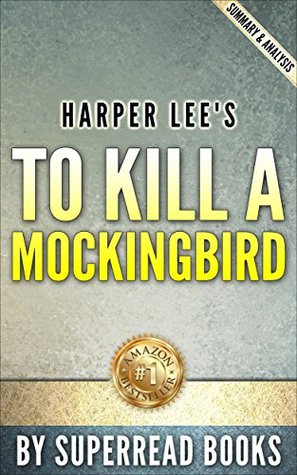 To Kill a MockingBird (Harperperennial Modern Classics): by Harper Lee | Summary & Analysis