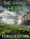 The Sacred Herb: ...