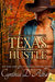 Texas Hustle (Texas Montgomery Mavericks, #6)
