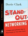 Stand Out Networking by Dorie Clark
